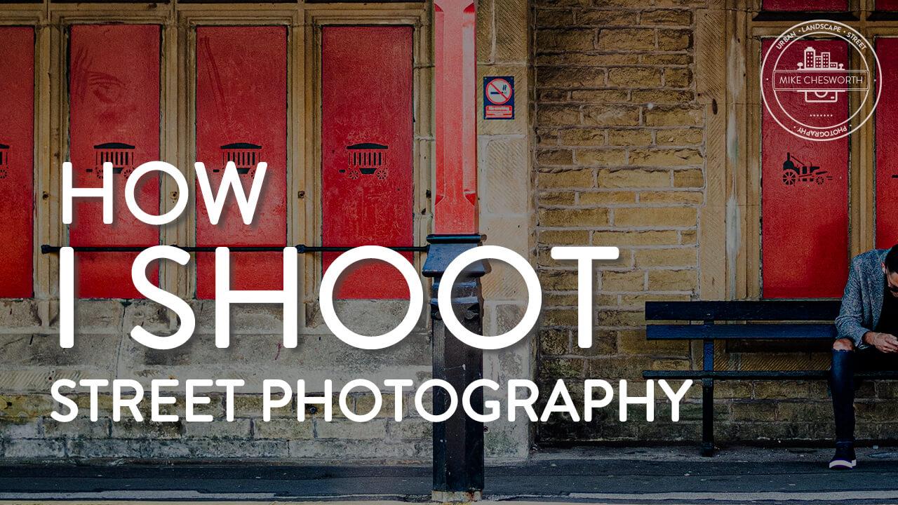 How I shoot Street Photography? Youtube Thumbnail